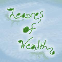 Leaves of Wealth