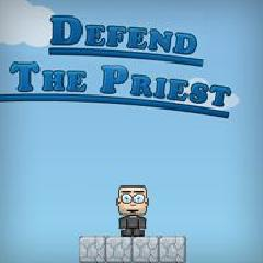 Defend The Priest